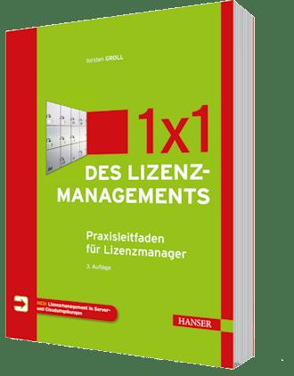 Lizenzmanagement in der Praxis